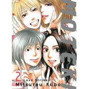 Moteki, 2 : Love Strikes!