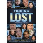 Finding Lost, Season Three: The Unofficial Guide (Paperback)