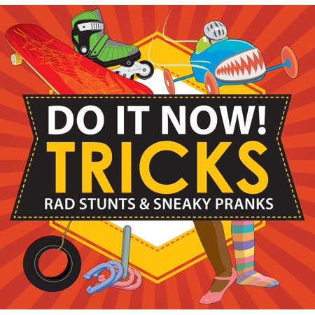 Do It Now! Tricks : Rad Stunts & Sneaky - Best Halloween Pranks To Do