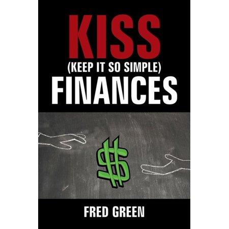 Kiss (Keep It so Simple) Finances - eBook (Best App To Keep Track Of Finances)