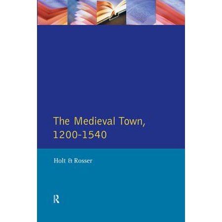 The Medieval Town in England 1200-1540 - eBook