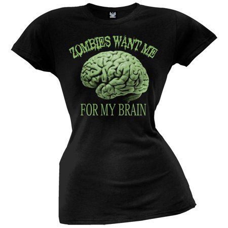 Zombies Want Me For My Brain Juniors T-Shirt