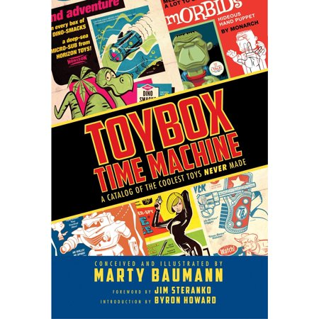 Toybox Time Machine: A Catalog of the Coolest Toys Never Made - Toy Catalog