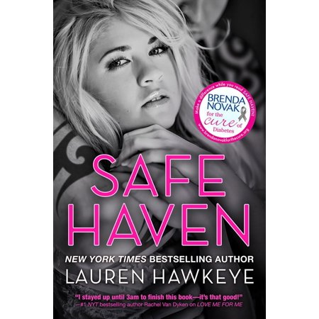Safe Haven (Special Edition New Adult Romance-- All Proceeds go to Brenda Novak's Online Auction for Diabetes Research) - eBook (Adult Online Stores)