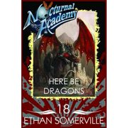 Nocturnal Academy 18: Here be Dragons - eBook