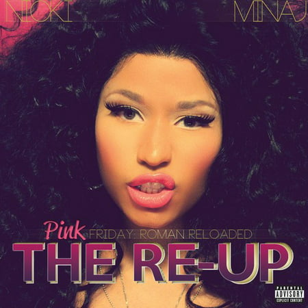 Pink Friday: Roman Reloaded Re-Up (CD) (Pink Friday Roman Reloaded The Re Up)