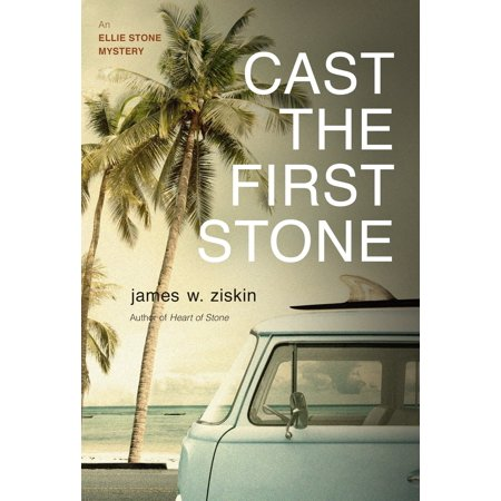 Cast the First Stone : An Ellie Stone