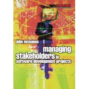 Managing Stakeholders in Software Development Projects - eBook