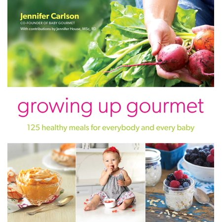 Growing Up Gourmet : 125 Healthy Meals for Everybody and Every Baby - Gourmet Halloween Meals