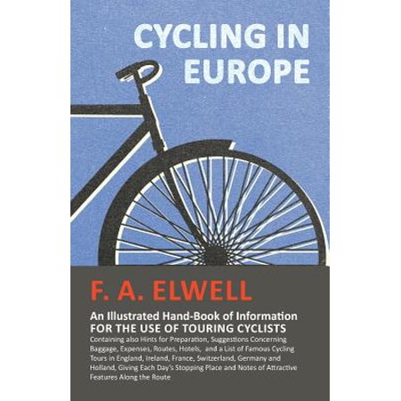 Ireland Information Halloween (Cycling in Europe - An Illustrated Hand-Book of Information for the Use of Touring Cyclists - Containing Also Hints for Preparation, Suggestions Concerning Baggage, Expenses, Routes, Hotels, and a List)