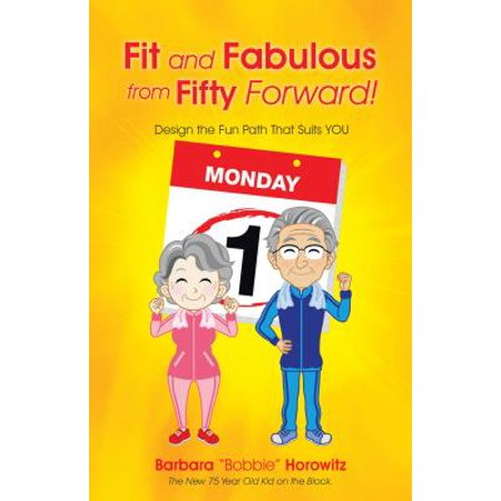 Fit and Fabulous from Fifty Forward! - eBook