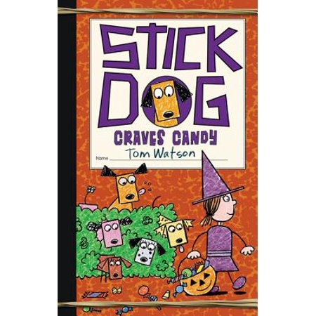 Stick Dog Craves Candy (Hardcover)