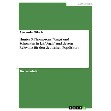 Hunter S. Thompsons 'Angst und Schrecken in Las Vegas' und dessen Relevanz für den deutschen Popdiskurs -