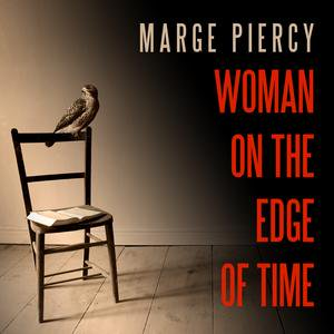 Woman on the Edge of Time - Audiobook