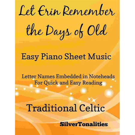 Let Erin Remember the Days of Old Easy Piano Sheet Music - (Old Eazy E)