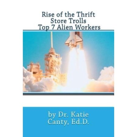 Rise Of The Thrift Store Trolls Top 7 Alien Workers
