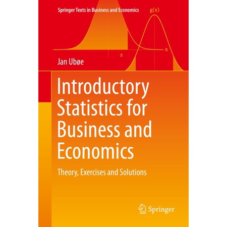 Introductory Statistics for Business and Economics -