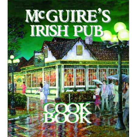 McGuire's Irish Pub Cookbook (Best Irish Pubs In Philly)