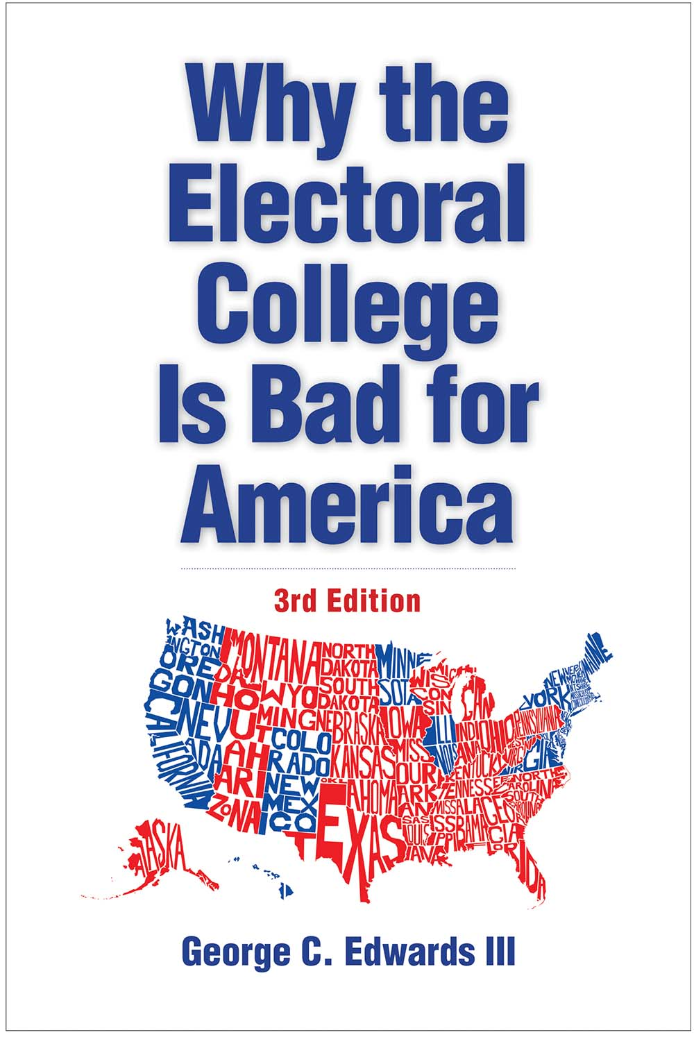 Why The Electoral College Is Bad For America   Third