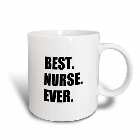 3dRose Best Nurse Ever - worlds greatest nursing staff worker fun nurses day, Ceramic Mug,