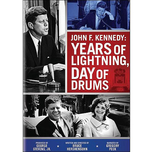 John F. Kennedy: Years Of Lightning, Day Of Drums (Full Frame)