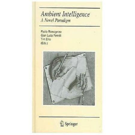 Ambient Intelligence   A Novel Paradigm