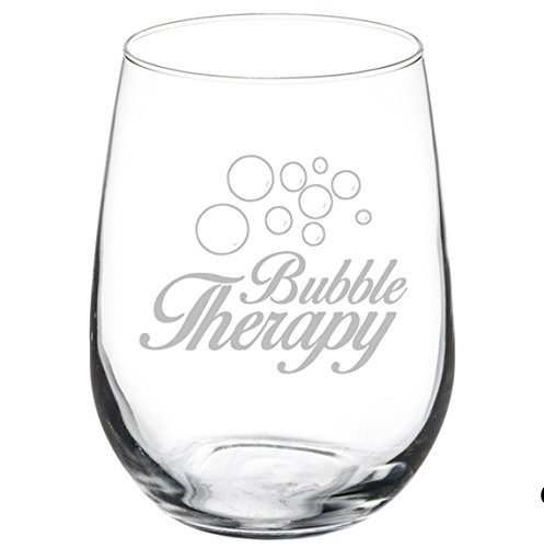 Wine Glass Goblet Funny Champagne Sparkling Wine Bubble Therapy (17 oz Stemless)