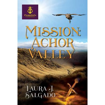 Mission : Achor Valley