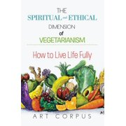 The Spiritual and Ethical Dimension of Vegetarianism - eBook