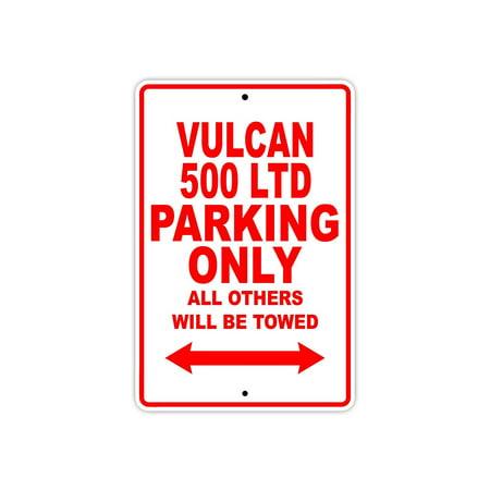 KAWASAKI VULCAN 500 LTD Parking Only All Others Will Be Towed Motorcycle Bike Super Bike Chopper Novelty Garage Aluminum 8
