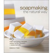 Lark Books-Soapmaking the Natural Way