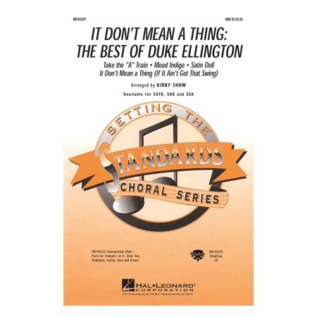 Hal Leonard It Dont Mean A Thing  The Best Of Duke Ellington  Medley  Sab By Duke Ellington Arranged By Kirby Shaw