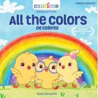 Canticos Bilingual Nursery Rhymes: All the Colors / de Colores (Board book)