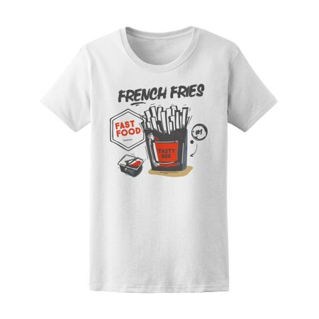 French Fries Best Fast Food Tee Women's -Image by