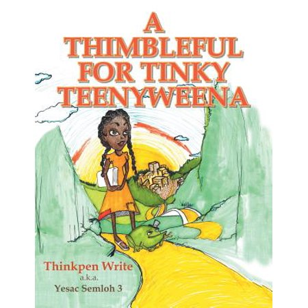 A Thimbleful for Tinky Teenyweena - eBook - Tinky Winky