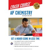 Advanced Placement (AP) Crash Course: Ap(r) Chemistry Crash Course, for the 2021 Exam, Book + Online: Get a Higher Score in Less Time (Paperback)