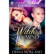 On a Witch's Mind - eBook
