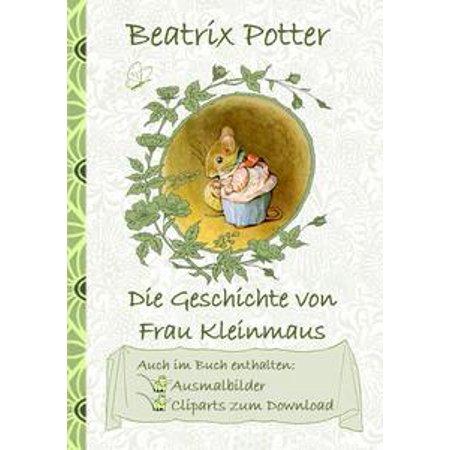 Die Geschichte von Frau Kleinmaus (inklusive Ausmalbilder und Cliparts zum Download) - eBook
