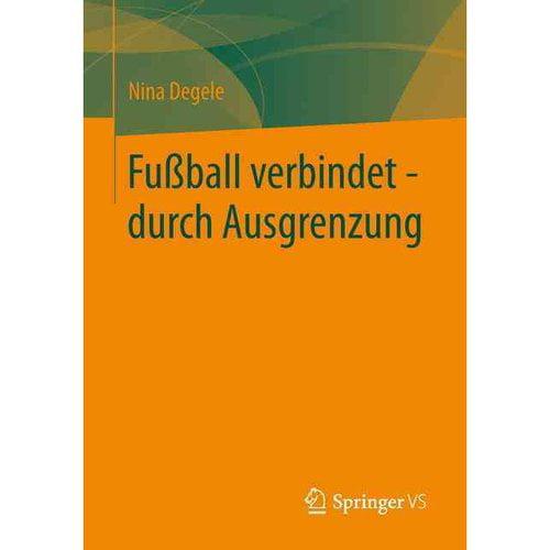 Fussball verbindet - Durch ausgrenzung