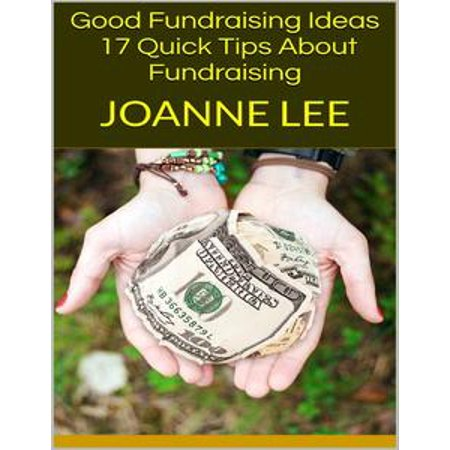 Good Fundraising Ideas: 17 Quick Tips About Fundraising - - Halloween High School Fundraising Ideas