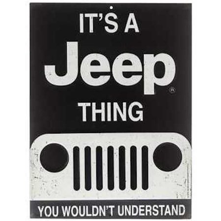 It's a Jeep Thing Metal Sign Wall Art Home Decoration Theater Media Room Man