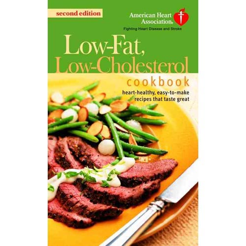 The American Heart Association Low-Fat, Low-Cholesterol Cookbook