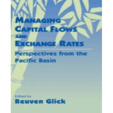 Managing Capital Flows And Exchange Rates
