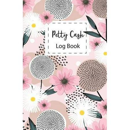 Petty Cash Log Book: for tracking payments Money Management Receipt Book Starting Balance, Date, Description, Cash In, Cash Out, Balance, (Best Business Receipt Tracking App)