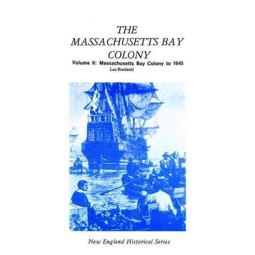 Massachusetts Bay Colony Volume II