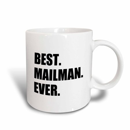 3dRose Best Mailman Ever, fun appreciation gift for your favorite mail man, Ceramic Mug, 11-ounce - Volunteer Appreciation Gift Ideas