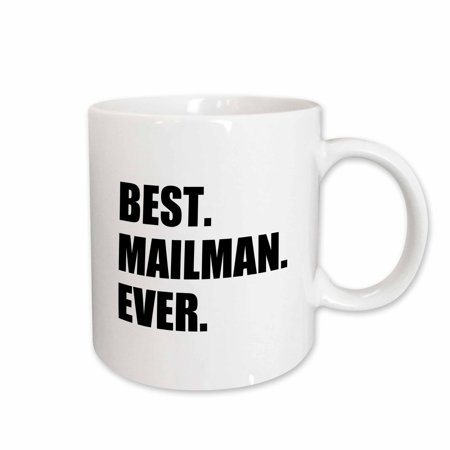 3dRose Best Mailman Ever, fun appreciation gift for your favorite mail man, Ceramic Mug,