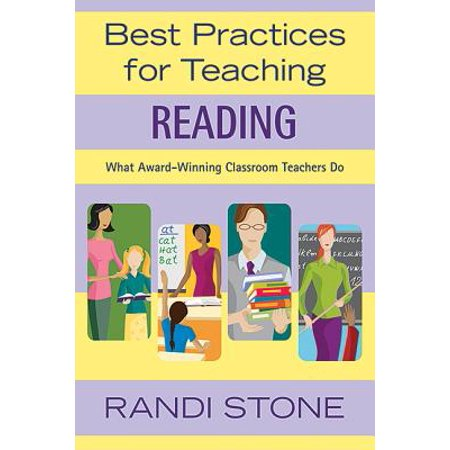 Best Practices for Teaching Reading : What Award-Winning Classroom Teachers - Classroom Awards
