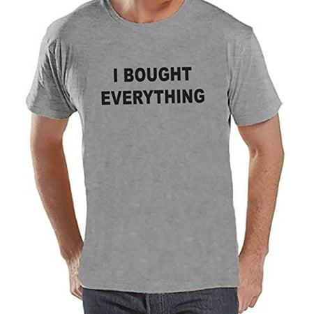 Custom Party Shop Men's I Bought Everything Black Friday T-Shirt Medium Grey