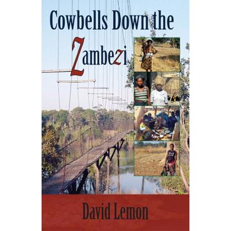 Cowbells Down the Zambezi - eBook](Bulk Cowbells)